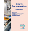 GRAPHIC COMMUNICATIONS STUDY GUIDE