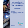 INTRODUCTION TO AGRICTULTURAL POWER AND TECHNOLOGY STUDY GUIDE