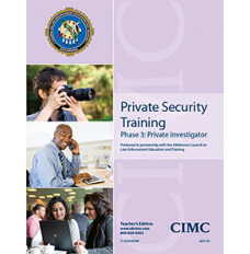PRIVATE SECURITY PHASE 3: PRIVATE INVESTIGATOR (STUDENT)