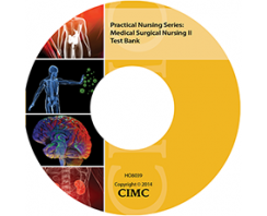 PRACTICAL NURSING SERIES: MEDICAL SURGICAL NURSING II TEST BANK CD