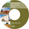 INTRODUCTION TO PLANT AND SOIL SCIENCE TEACHER RESOURCE CD